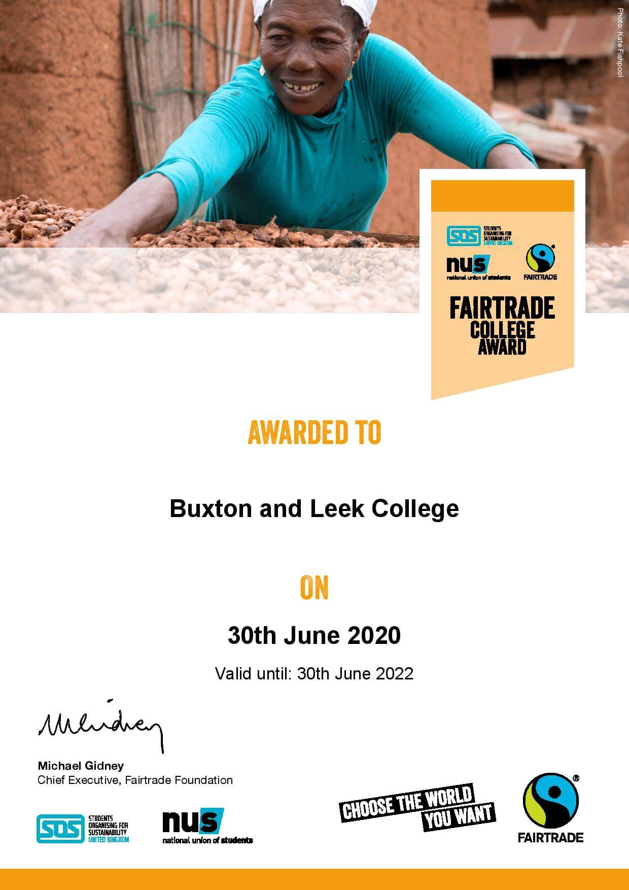 The Buxton and Leek colleges were awarded a Fairtrade certificate on the 30th June 2020