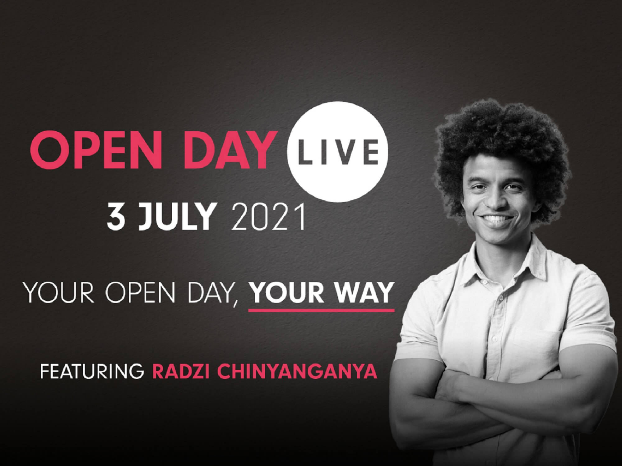 Promotional image for Open Dale Live 3 July 2021 with picture of Radzi Chinyanganya