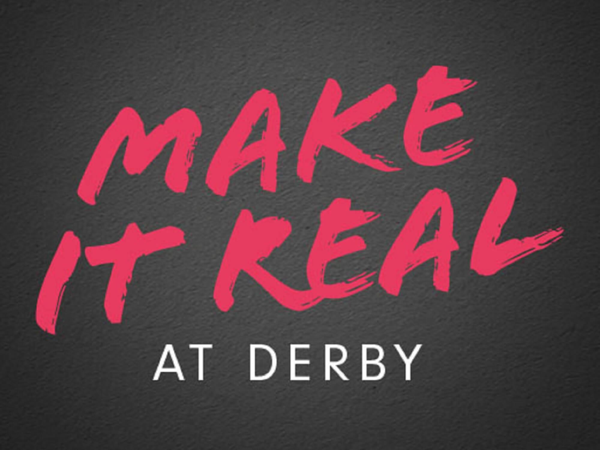 Make It Real at Derby logo