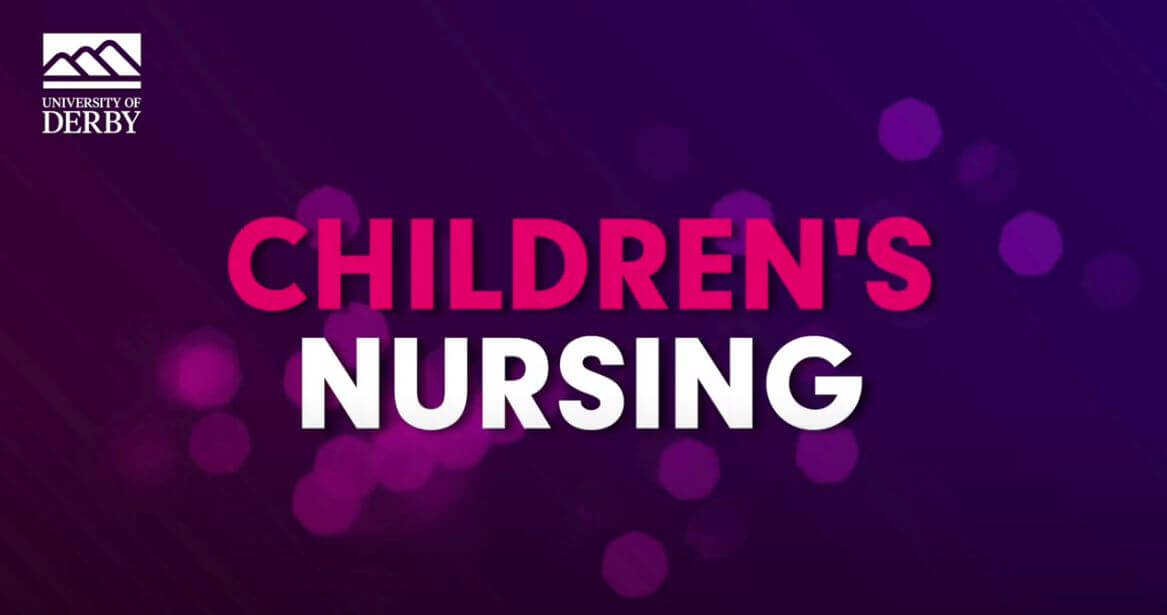 Pete talks to Samatha, one of the nursing academics at the University of Derby, about what it is like studying BSc (Hons) Children's Nursing.