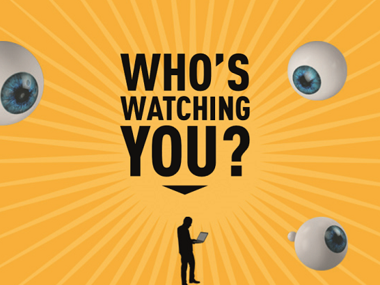Orange background with eyes and the text ' who's watching you?' a silhouette stands below.